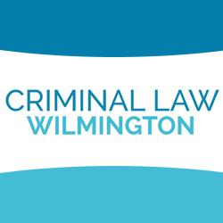 Criminal Law Wilmington
